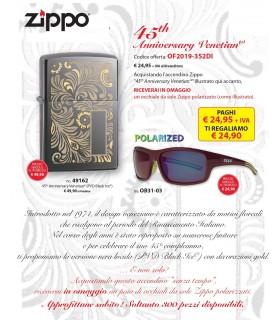 Zippo Luxury Veneziano 45th Anniversario + omaggio 1 Occhiale da Sole Zippo con lenti polarizzate